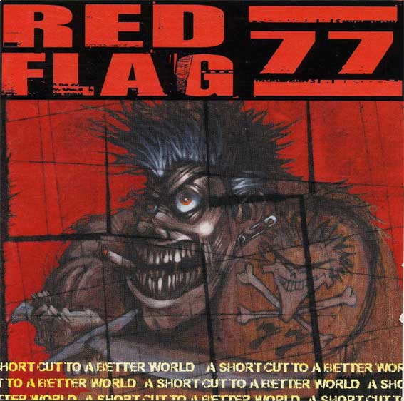 Red Flag 77- A Shortcut to a Better World